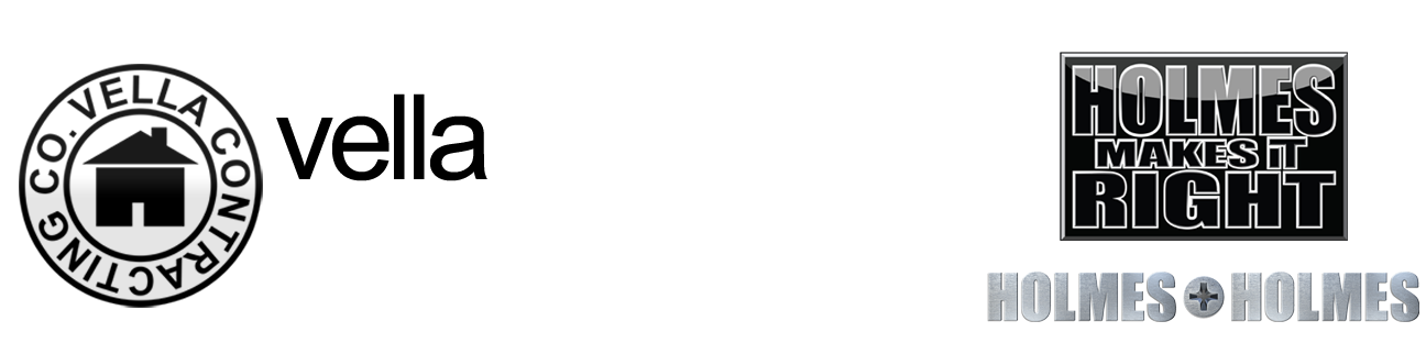 Vella Contracting. As seen on HGTV's Holmes Makes it Right and Holmes and Holmes.